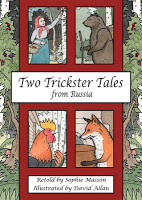 Children's Books: Two Trickster Tales From Russia by Sophie Masson, illustrated by David Allan