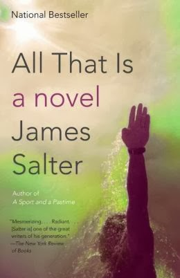 New in Paperback: All That Is by James Salter