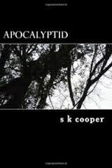 This Just In… Apocalyptid by SK Cooper