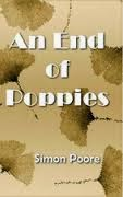 This Just In… An End of Poppies by Simon Poore