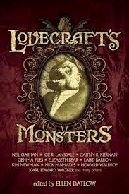 SF/F: Lovecraft's Monsters edited by Ellen Datlow