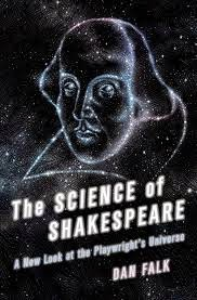 Non-Fiction: The Science of Shakespeare by Dan Falk