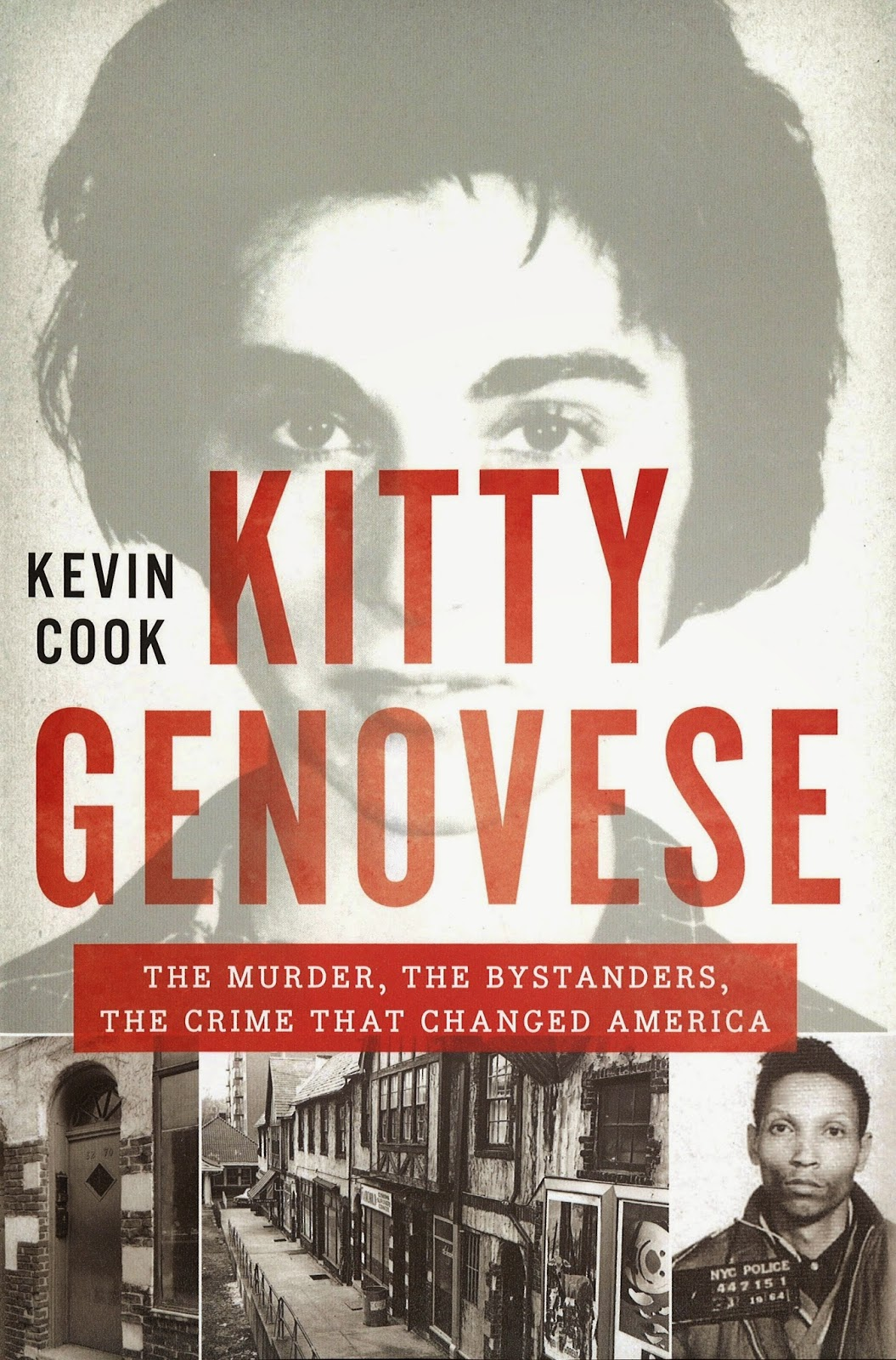 Non-Fiction: <i>Kitty Genovese: The Murder, the Bystanders, the Crime that Changed America</i> <br>by Kevin Cook