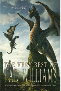 SF/F: The Very Best of Tad Williams by Tad Williams