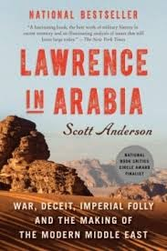 New in Paperback: Lawrence in Arabia by Scott Anderson