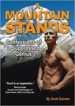 This Just In… A Mountain Stands: Confessions of a Suppressed Genius by Scott Sonnon