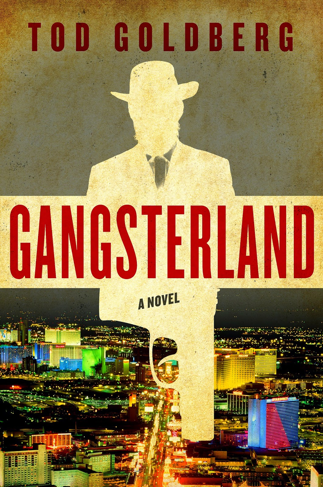 Crime Fiction: <i>Gangsterland</i>&nbsp; by Tod Goldberg