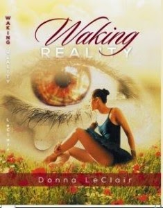 This Just In… Waking Reality by Donna LeClair