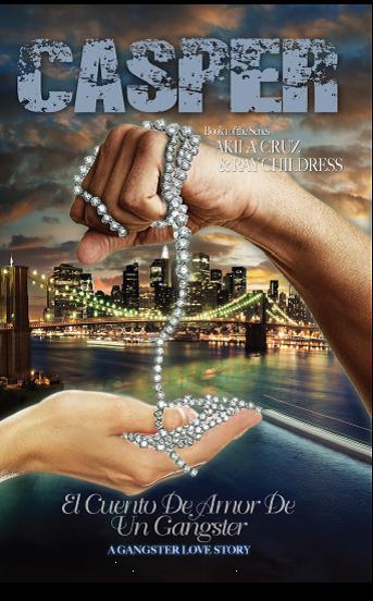 This Just In… CASPER: El Cuento De Amor De Un Gangster by Ray Childress & Akila Cruz
