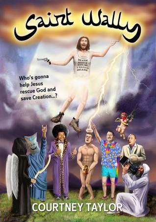 This Just In… Saint Wally by Courtney Taylor