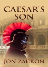 This Just In… Caesar's Son by Jon Zackon