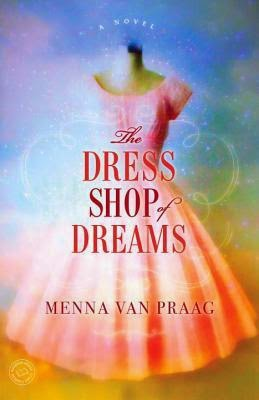 New This Week: The Dress Shop of Dreams by Menna van Pragg