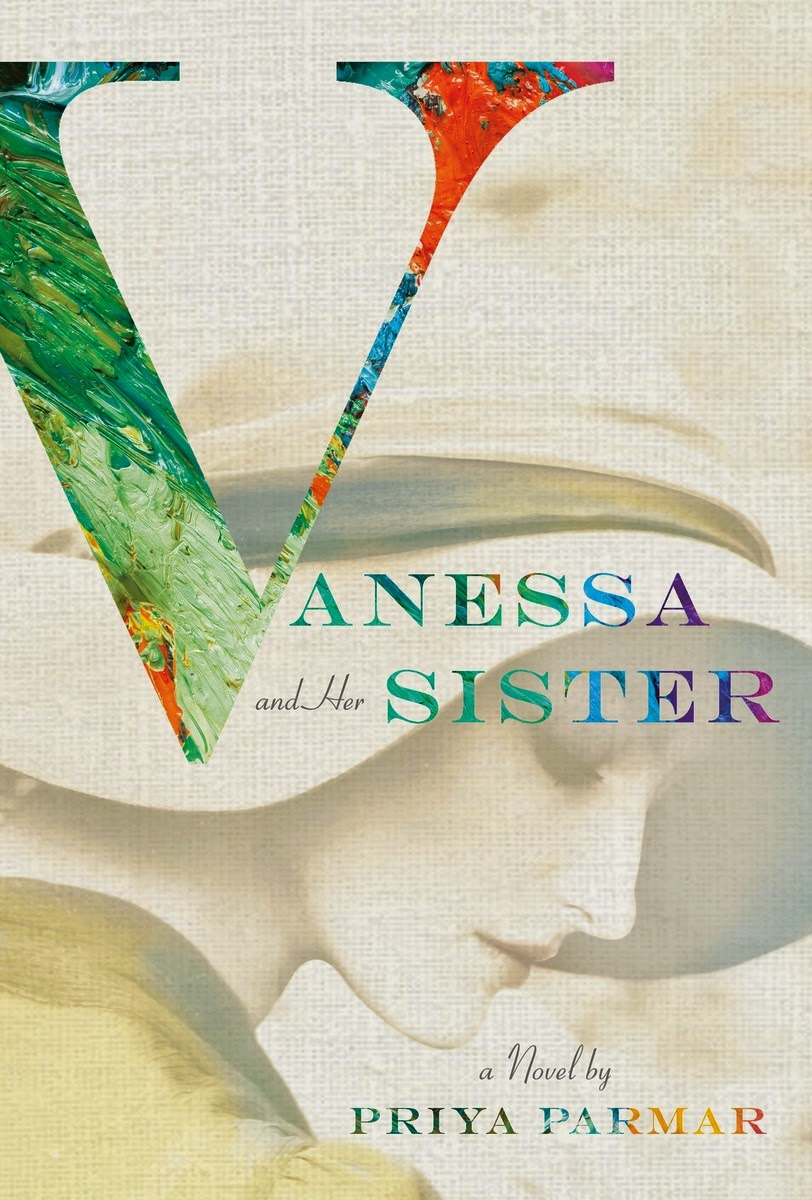 Fiction: Vanessa and Her Sister by Priya Parmar