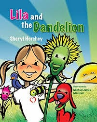 This Just In… Lila and the Dandelion by Sheryl Hershey