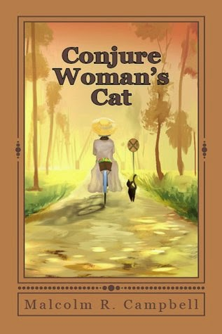 This Just In… Conjure Woman's Cat by Malcolm R. Campbell