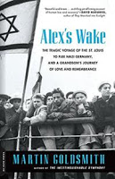New in Paperback: Alex's Wake by Martin Goldsmith