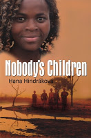 This Just In… Nobody's Children By Hana Hindráková
