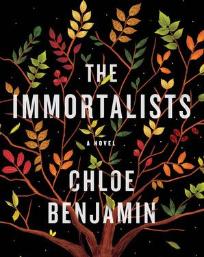 Fiction: The Immortalists by Chloe Benjamin