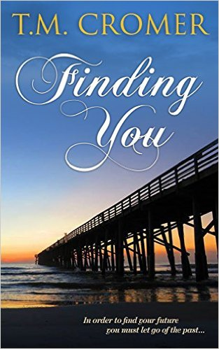 This Just In… <i>Finding You</i>&nbsp; by T.M. Cromer