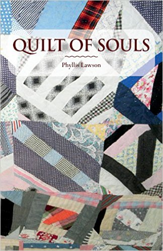 This Just In… <i>Quilt of Souls</i>&nbsp; by Phyllis Lawson