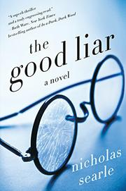 New Today: <I>The Good Liar</i>&nbsp; by Nicholas Searle