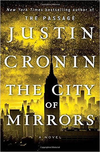 Fiction: <i>The City of Mirrors</i>&nbsp; by Justin Cronin