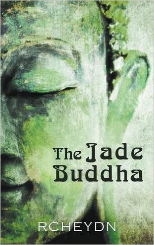 This Just In…  <i>The Jade Buddha</i>&nbsp; by RC Heydn