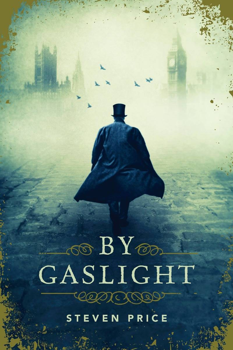 Crime Fiction: <i>By Gaslight</i>&nbsp; by Steven Price