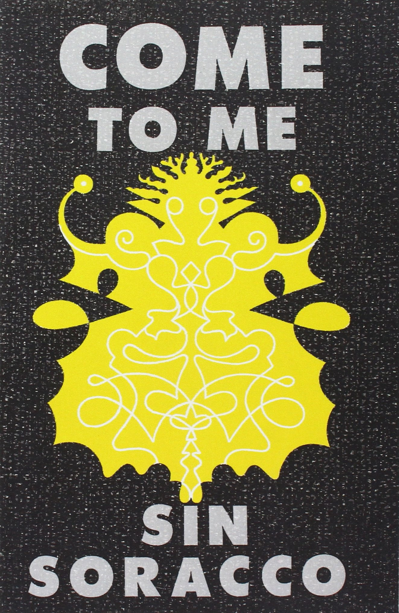 Crime Fiction: <i>Come to Me</i>&nbsp; by Sin Soracco