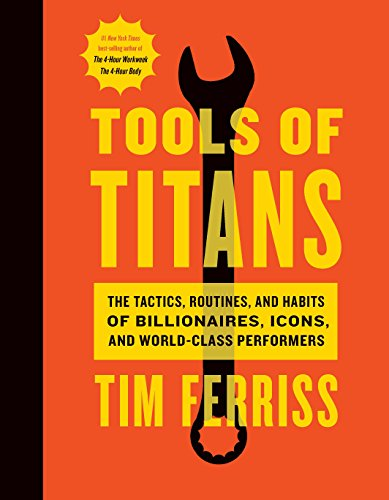 Non-Fiction: <i>Tools of Titans</i>&nbsp; by Tim Ferriss