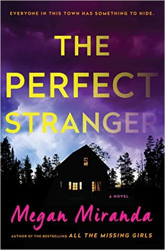 New This Week: <i>The Perfect Stranger</i> <br>by Megan Miranda