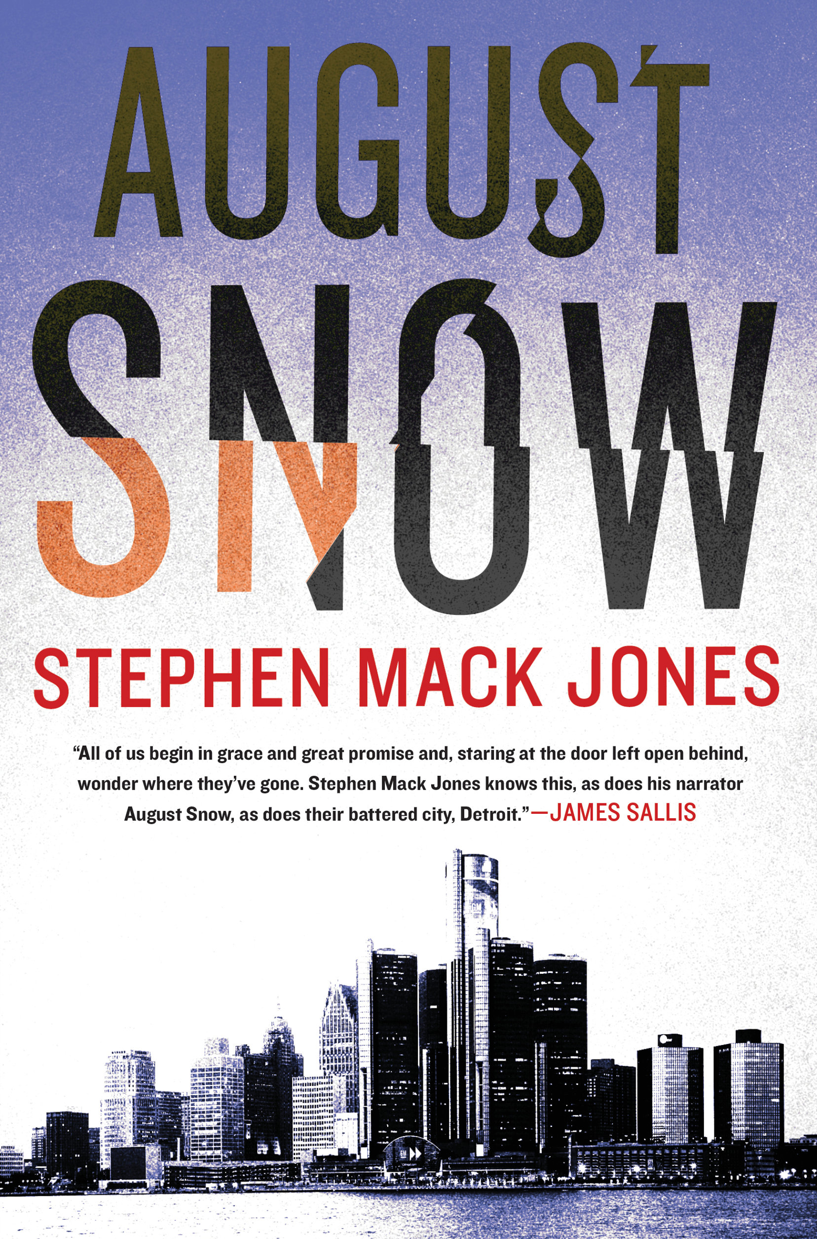 Crime Fiction: <i>August Snow</i>&nbsp; by Stephen Mack Jones