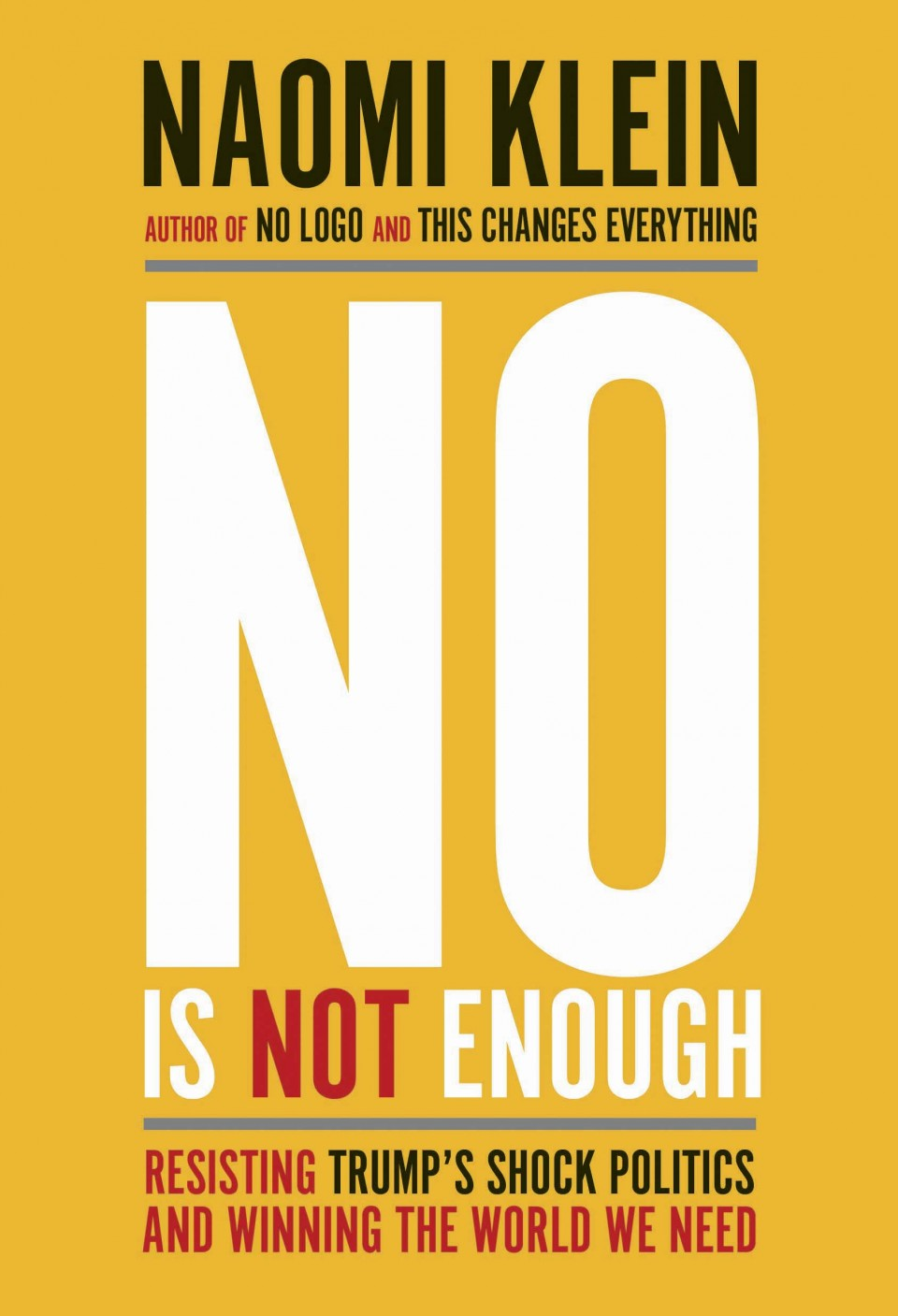 Non-Fiction: No Is Not Enough by Naomi Klein