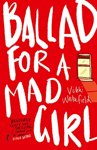 Review: Ballad for a Mad Girl  by Vikki Wakefield