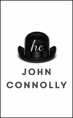 Fiction: <i>He</i>&nbsp; by John Connolly