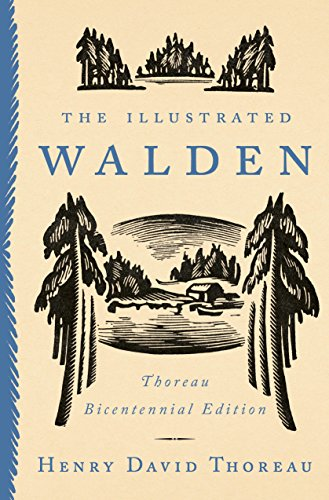 Art &#038; Culture: <i>The Illustrated Walden: Thoreau Bicentennial Edition</i>&nbsp; by Henry David Thoreau