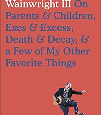 Biography: <i>Liner Notes</i>&nbsp; by Loudon Wainwright III