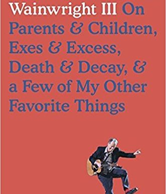 Biography: <i>Liner Notes</i>&nbsp; by Loudon Wainwright III