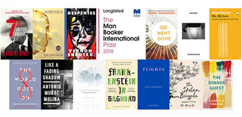 Man Booker International Prize 2018 Longlist Announced