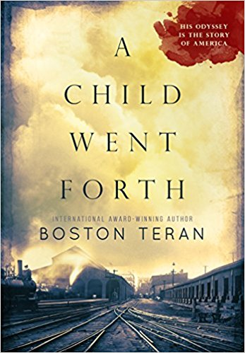 This Just In… A Child Went Forth by Boston Teran