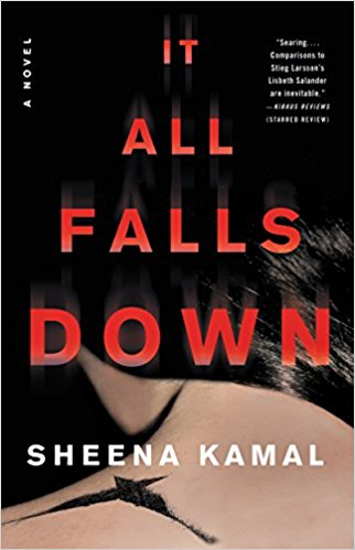 New Today: It All Falls Down by Sheena Kamal