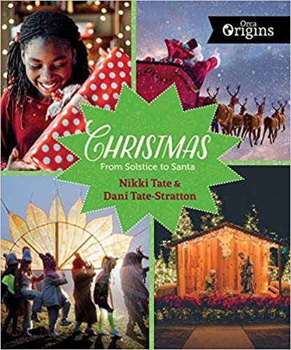 Children's Books: Christmas: from Solstice to Santa  by Nikki Tate and Dani Tate-Stratton