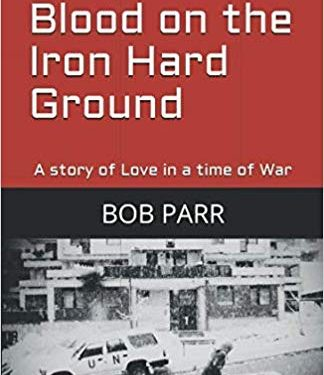 This Just In… <i>Blood on the Iron Hard Ground</i> by Bob Parr
