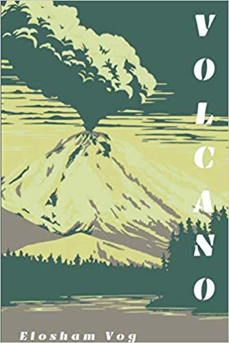 New Today: Volcano by Elosham Vog