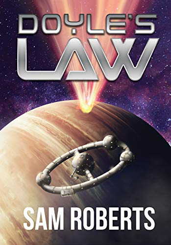 This Just In… Doyle's Law by Sam Roberts