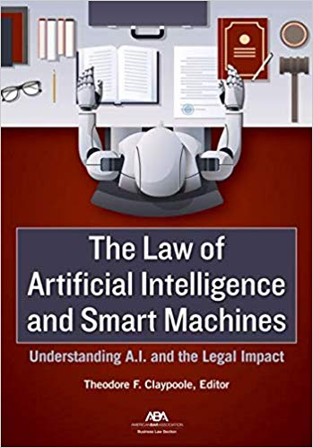 Non-Fiction:  The Law of Artificial Intelligence and Smart Machines