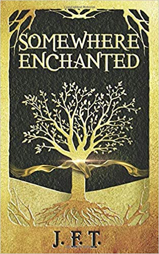 This Just In… Somewhere Enchanted   by J.F.T.