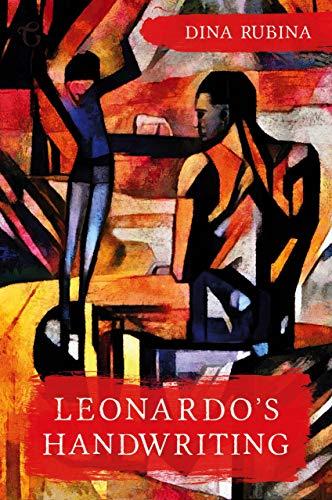 Fiction: Leonardo's Handwriting  by Dina Rubina
