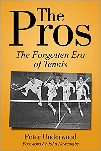 Non-Fiction: The Pros: The Forgotten Era of Tennis  by Peter Underwood