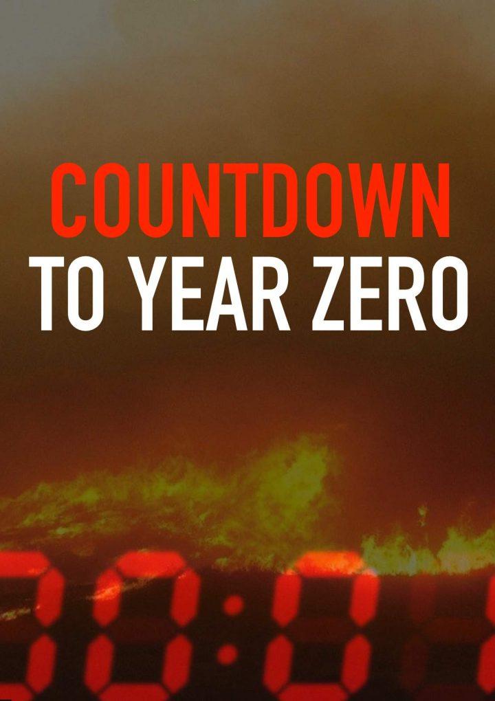 Countdown to Year Zero  Invites Deep Change
